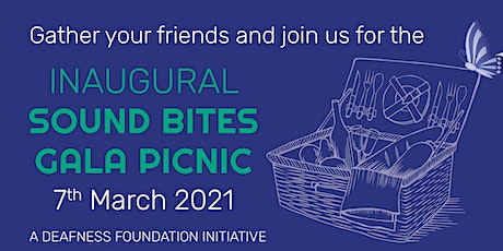 Deafness Foundation — Inaugural Sound Bites Picnic 2021 tickets