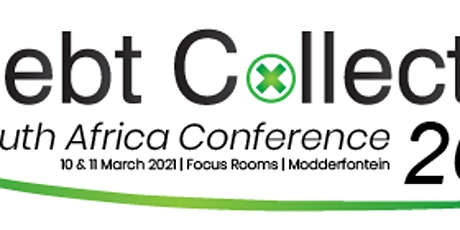 THE DEBT COLLECTION SOUTHERN AFRICA HYBRID CONFERENCE 2021 tickets