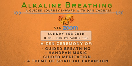 Alkaline Breathing - A Guided Journey Inward with Dan Vadnais tickets
