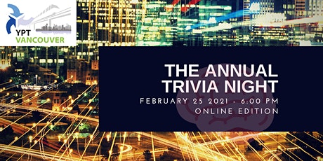 YPT Vancouver 8th Annual Trivia Night - Online Edition billets