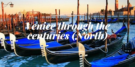 11AM Campo SS Apostoli - Venice through the centuries (North) - 2021 biglietti