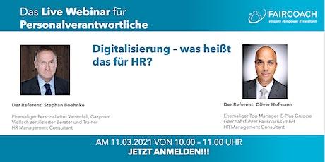 Digitalisierung – Was heißt das für HR? Tickets