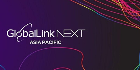 GlobalLink NEXT APAC Virtual Edition February 25-26 tickets