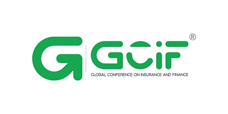 GCIF (Global Conference on Insurance & Finance) Conference tickets