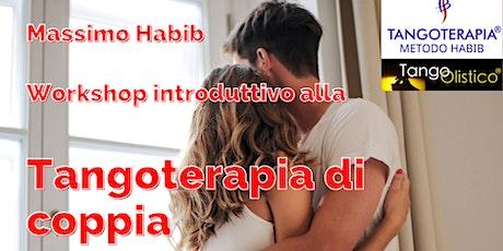 Workshop: Introduzione alla TANGOTERAPIA DI COPPIA con Massimo Habib biglietti