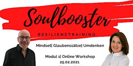 Soulbooster - Resilienztraining, Modul 1 Tickets