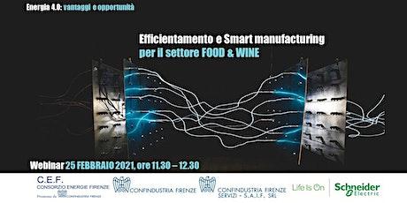 Efficientamento e Smart manufacturing  per il settore FOOD & WINE biglietti