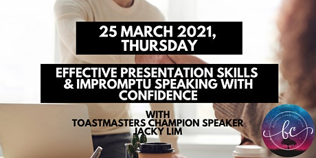 1-Day Effective Presentation Skills & Impromptu Speaking with Confidence tickets