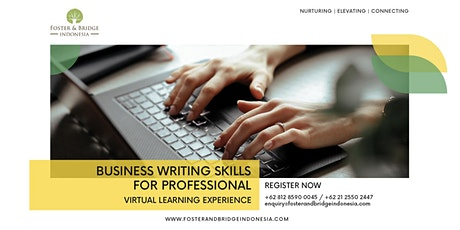 Business Writing Skills for Professionals - Online Training (VLE) tickets