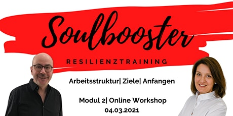 Soulbooster - Resilienztraining, Modul 2 Tickets