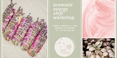 Aromatic Energy Shift Workshop tickets