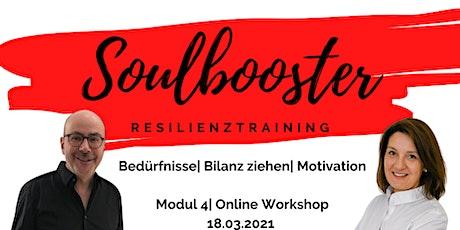 Soulbooster - Resilienztraining, Modul 4 Tickets