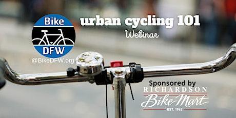 BikeDFW Urban Cycling 101 Webinar tickets