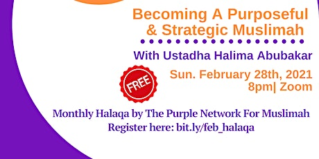 Becoming A Purposeful and Strategic Muslimah tickets