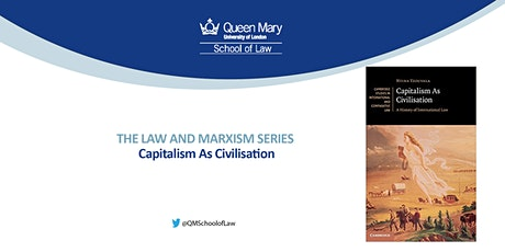 Law and Marxism Series: Capitalism As Civilisation tickets