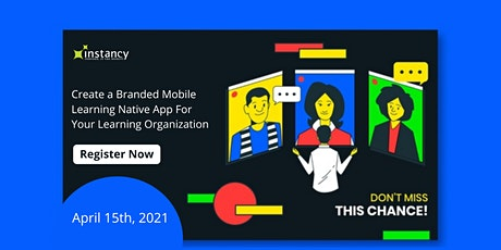 Create a Branded Mobile Native App For Your Learning Organization tickets