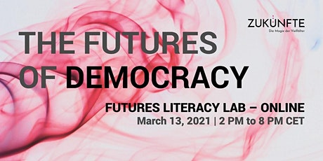 Futures of Democracy - A Futures Literacy Lab Online tickets