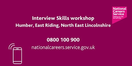Interview Skills Workshop - Humber, East Riding, North East Lincolnshire tickets
