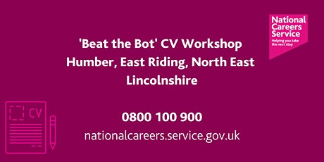 Beat the 'Bot' CV Workshop - Humber, East Riding, North East Lincolnshire tickets