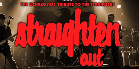 Straighten Out - The Stranglers Tribute Live tickets