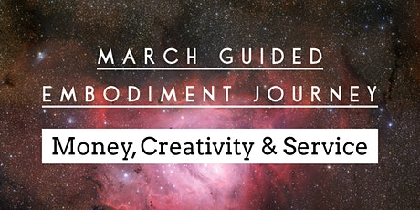 Guided Embodiment Journey: Money, Creativity + Service tickets