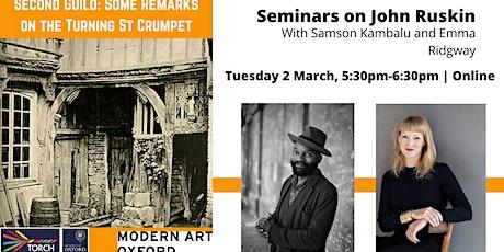 Samson Kambalu:  Seminars on John Ruskin tickets