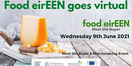 Food eirEEN Virtual Food Meet the Buyer  & Matchmaking Event tickets