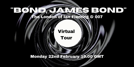 A Virtual Tour of the London of Ian Fleming & James Bond tickets