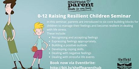 Seminar - Raising Resilient Children tickets
