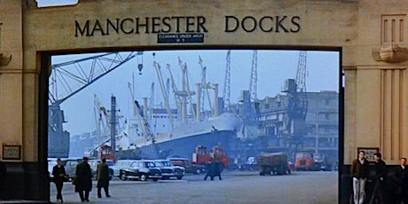 Explore the Manchester Docks & Salford Quays on ZOOM tickets