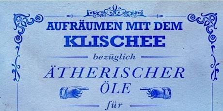 Ätherische Öle nicht nur für Frauen - let's get ready MÄNNER! Tickets