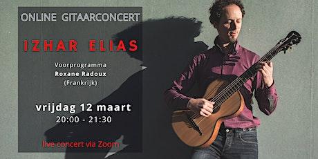 ONLINE CONCERT Izhar Elias met Roxane Radoux in voorprogramma tickets