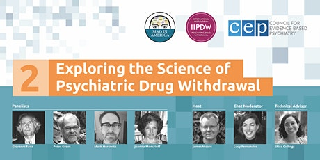 Exploring the Science of Psychiatric Drug Withdrawal tickets