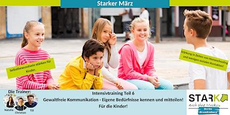 Starker März - GfK  Eigene Bedürfnisse kennen und mitteilen! tickets