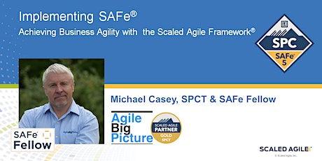 REMOTE CST - Implementing SAFe® with SPC Cert - 6.21.21 tickets