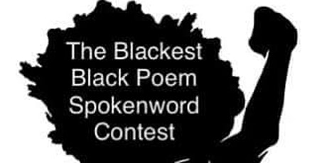 The Blackest Black Poem Ever Written Spokenword Competition tickets