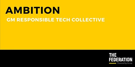 The Federation | GM Responsible Tech Collective (February 2021) tickets
