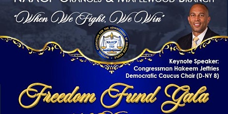 NAACP Oranges & Maplewood Branch Freedom Fund Gala 108th Anniversary tickets