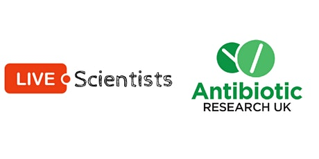 Antibiotic Resistance Webinar - LIVE with Scientists and ANTRUK tickets