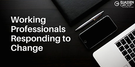 Working Professionals Responding to Change Panel Discussion tickets