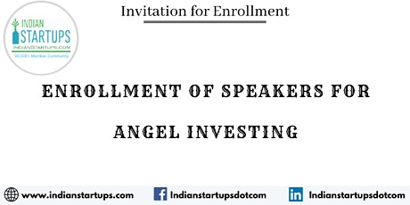 Enrollment of Speakers / Trainers for Angel Investing Sessions tickets