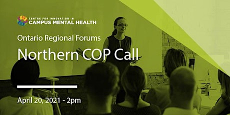 CICMH 2021 Northern Region Community of Practice Call tickets