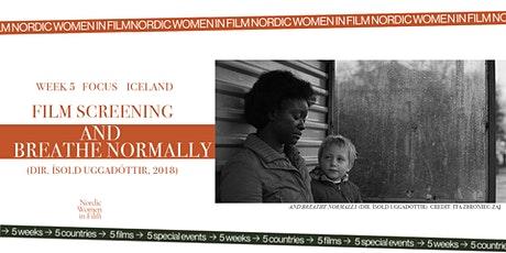 NWiF / BORDERS AND BOUNDARIES /Film Screening AND BREATHE NORMALLY tickets