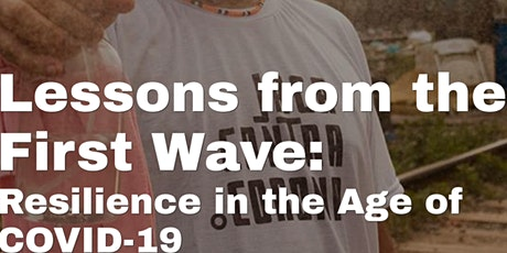 Lessons from the First Wave: Resilience in the Age of COVID-19 tickets