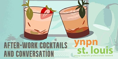YNPN Cocktails & Convo: Creating & Maintaining a Young Professionals Board
