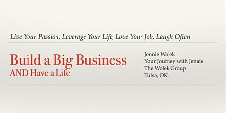 Build a Big Business AND Have a Life! tickets