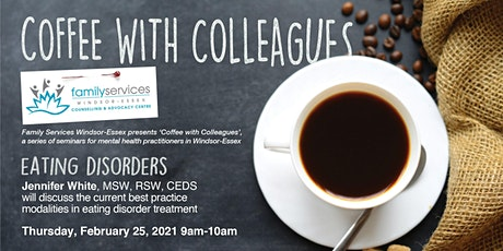 Coffee with Colleagues: Eating Disorders tickets