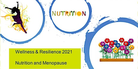 Wellness & Resilience Series - Nutrition and Menopause (All Staff) tickets