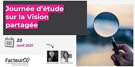 Facilitation : journée d'étude sur la vision partagée billets