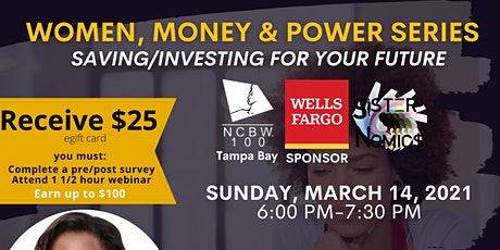 Women, Money and Power Series (Saving/Investing for your Future) tickets